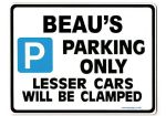BEAU'S Personalised Gift |Unique Present for Him | Parking Sign - Size Large - Metal faced